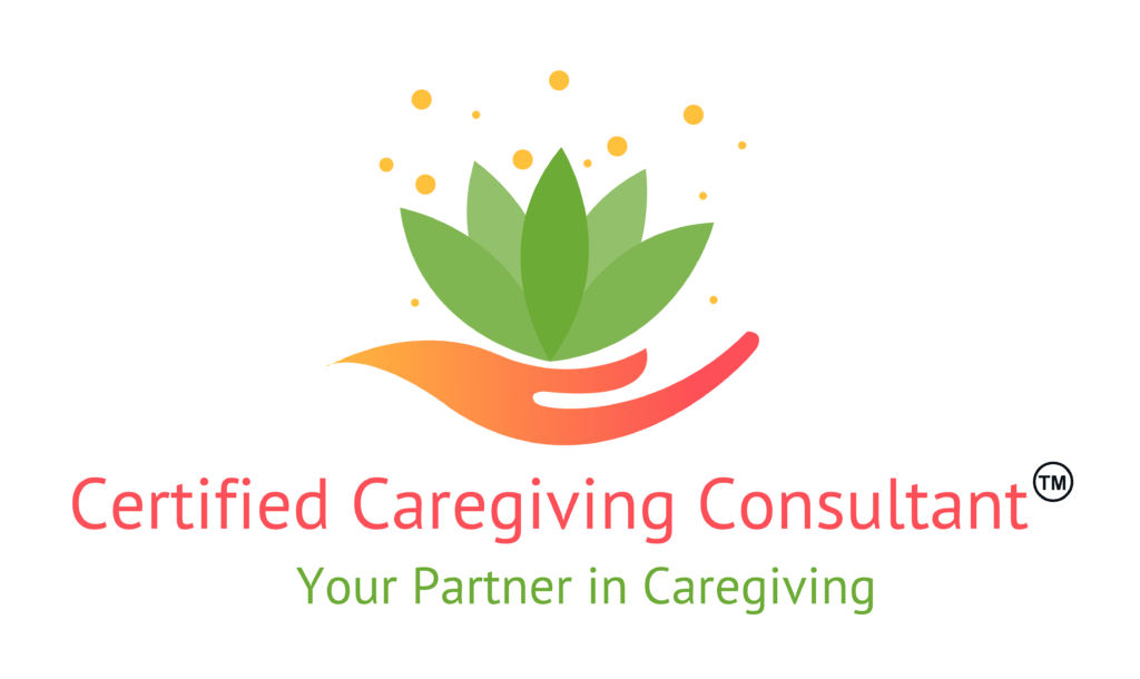 You are looking at a Certified Caregiving Consultant™!