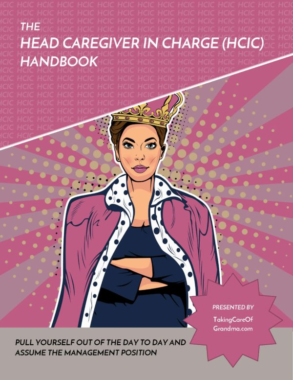 Head Caregiver in Charge HCIC Complete Handbook Cover