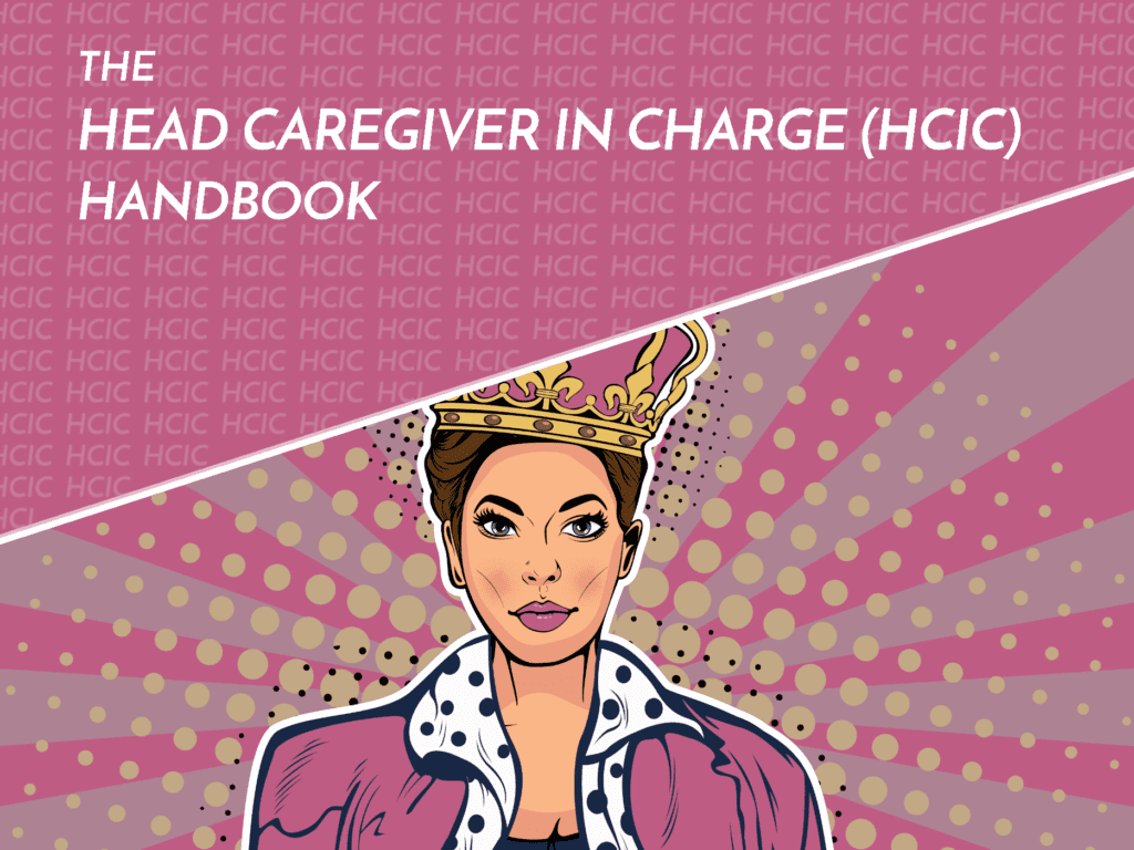 Become the Head Caregiver in Charge with the complete Handbook!