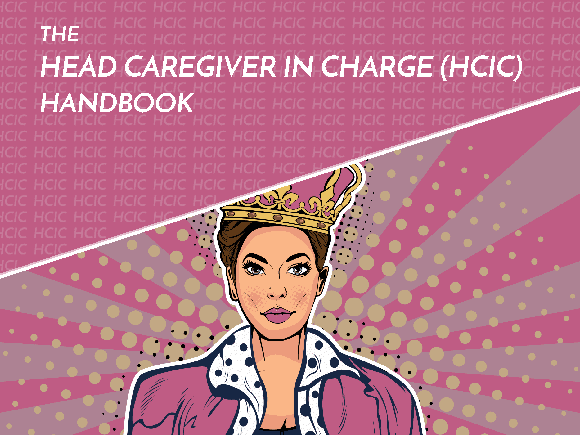 Head Caregiver in Charge HCIC Complete Handbook cover preview