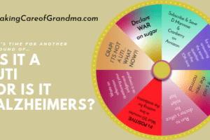 It's time for another round of… is it a UTI or is it Alzheimer's?