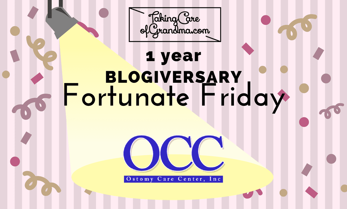 Graphic: TakingCareofGrandma.com 1 year Blogiversary Thankful Thursday - spotlight on Ostomy Care Center, Inc.