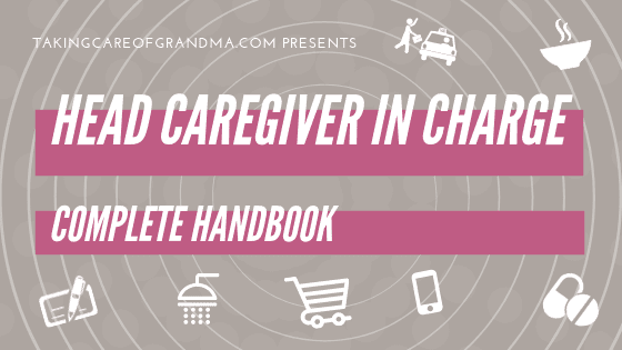 Head Caregiver in Charge: The Complete Handbook