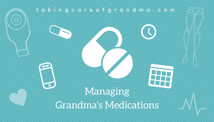 Banner: Reads Managing Grandma's Medications | takingcareofgrandma.com