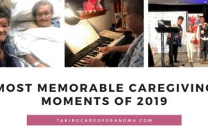 Most Memorable #Caregiving Moments of 2019