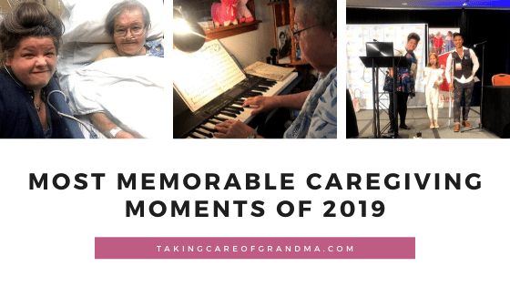 Most Memorable #Caregiving Moments of 2019