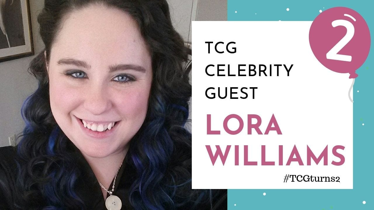 TCG blogiversary video cover - lora williams
