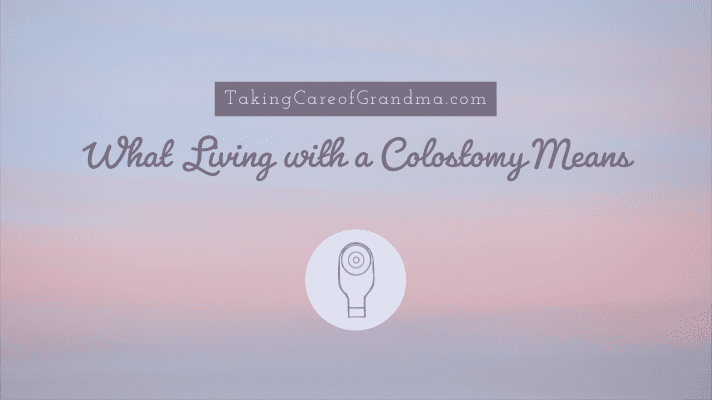 What Living with a Colostomy Means