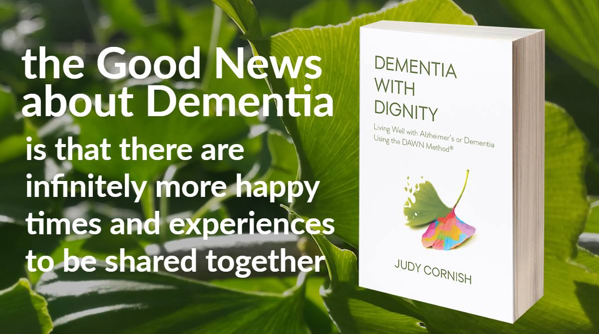 Graphic: the good news about dementia is there are infinitely more happy times and experiences to be shared together