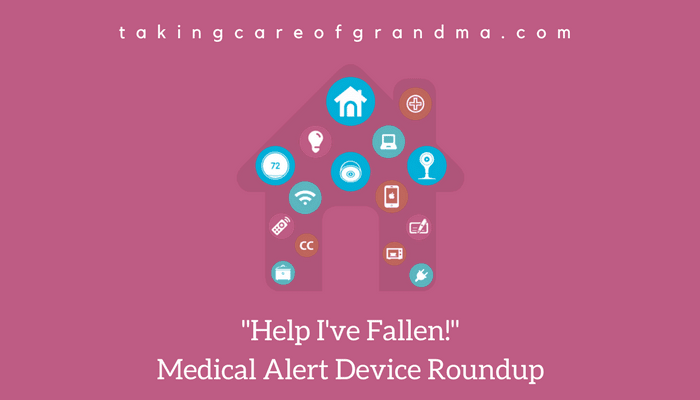 "Graphic: Reads ""Help! I've Fallen"" Medical Alert Device Roundup"" with an image of a house and icons representing various technologies inside of the house"