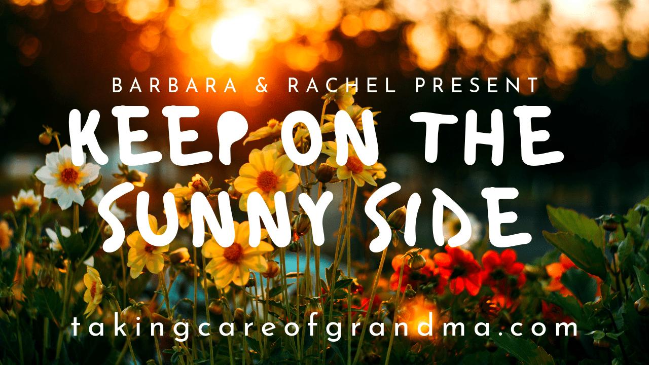 Barbara & Rachel Present Keep on the Sunny Side #TCGturns2 #Tunesday